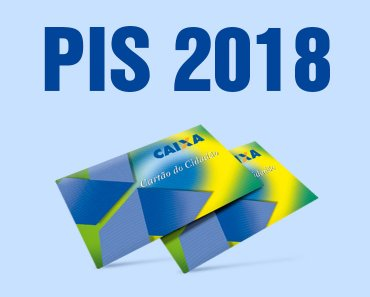 Pagamento PIS 2018 – Como Solicitar?